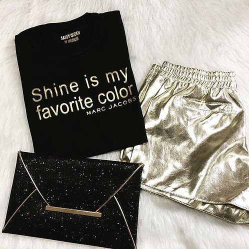 """"""" Shine is my Favorite Color """" - Marc Jacobs T-shirt"""