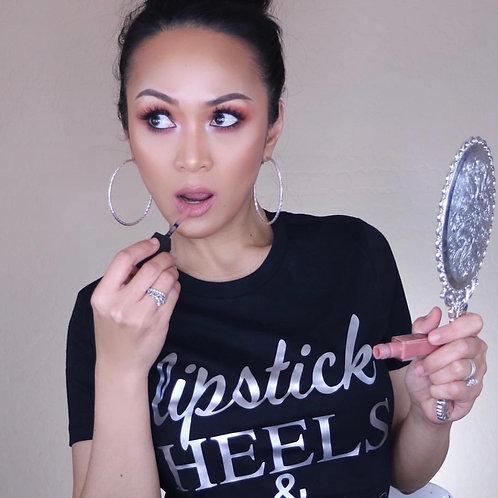 Lipstick Heels & Late Nights Graphic T-shirt