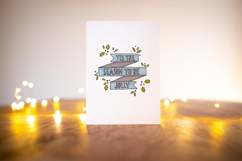 'Tis the Season' Christmas Card