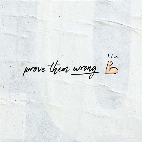 OUA Instagram - Prove Them Wrong