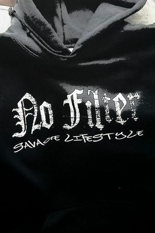 "Men's & Women's ""No Filter"" Savage Lifestyle Hoodie"