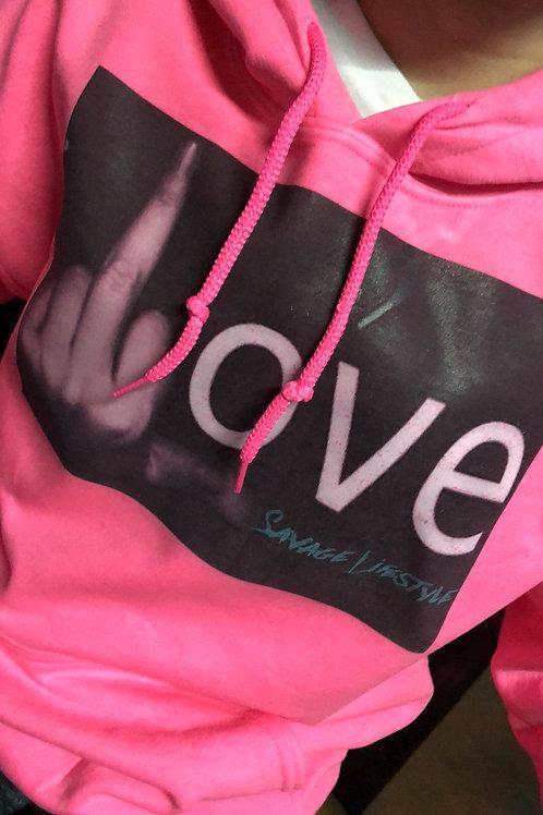 Fuck Love hoodie