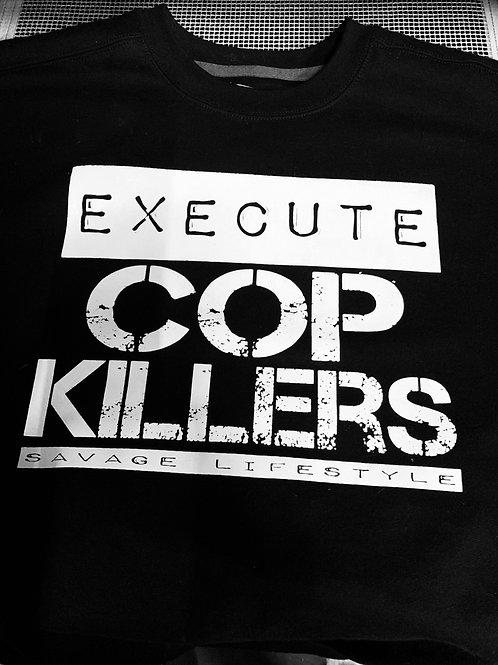 EXECUTE COP KILLERS