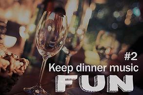 5 Secrets 2 keep dinner music fun.jpg