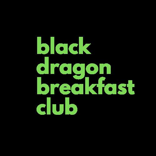Black Dragon Breakfast Club