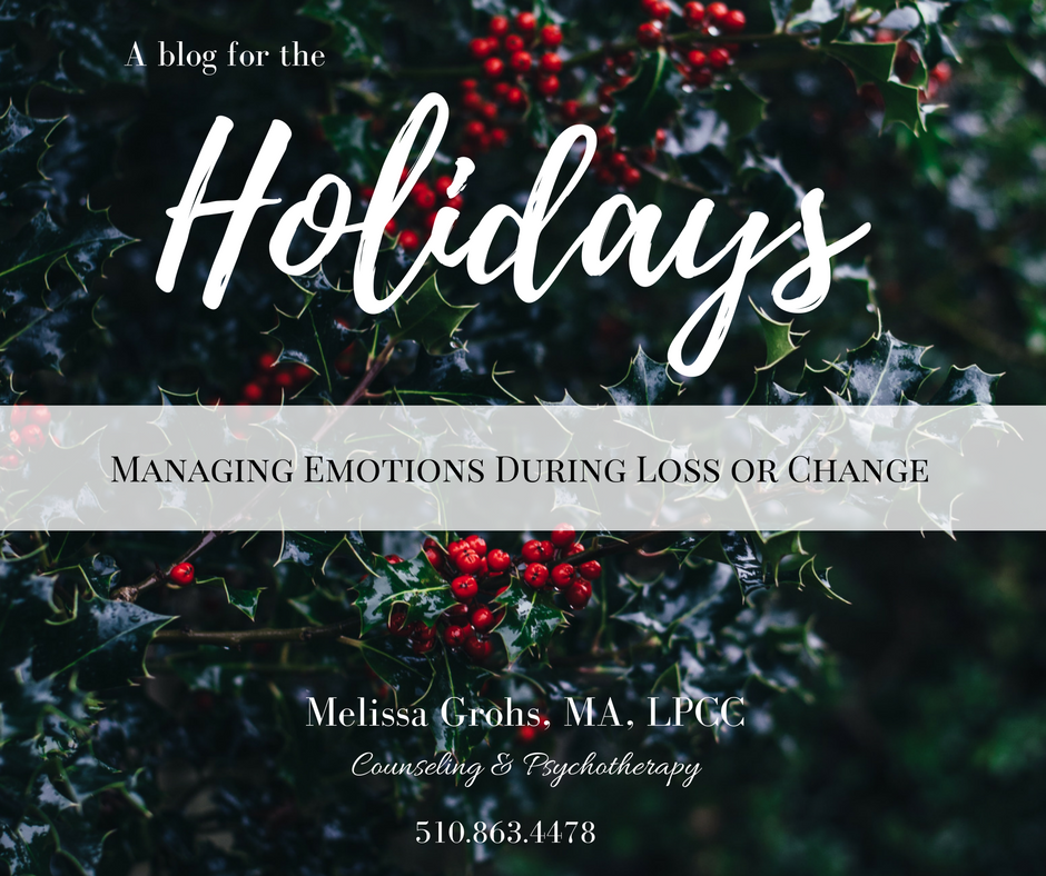 Melissa Grohs, MA, LPCC Counseling & Psychotherapy Holiday Grief Blog