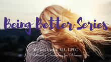 Being Better Series: Communication