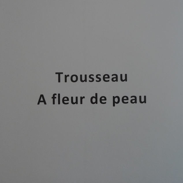 Trousseau. A fleur de peau