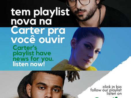 Tem playlist de estréia da Carter