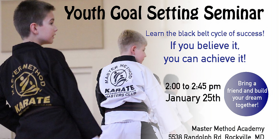 Youth Goal Setting Seminar