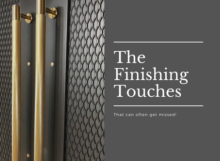 The Finishing Touches in your Home