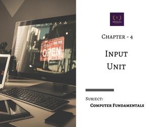Chapter - 4 : Input Unit