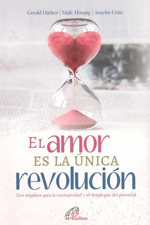 El amor es la única revolución