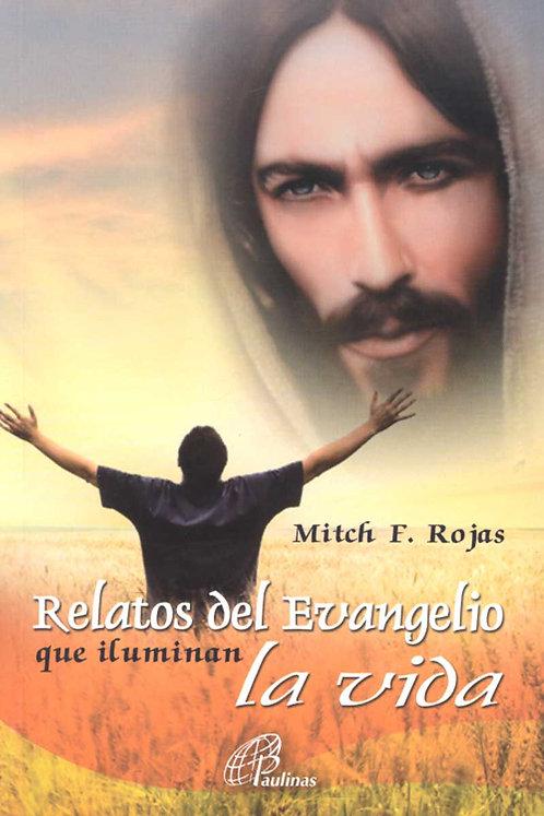 Relatos del Evangelio que iluminan la vida