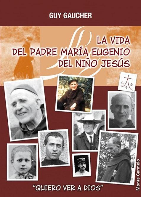 La vida del Padre María Eugenio