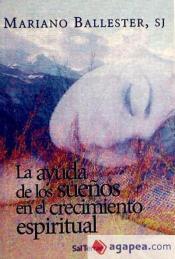 La ayuda de los sueños en el crecimiento espiritual
