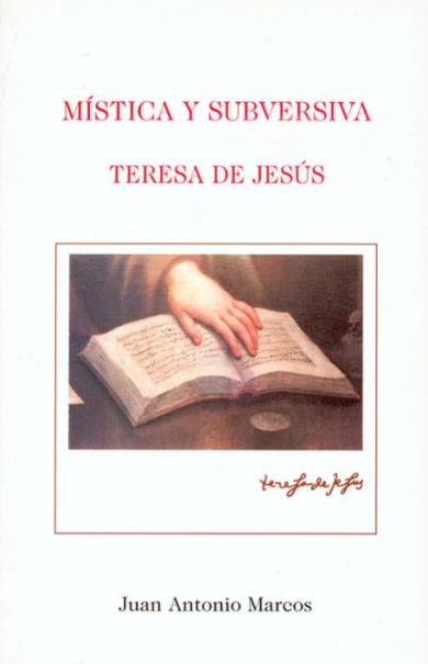 Mística y Subversiva: Teresa de Jesús
