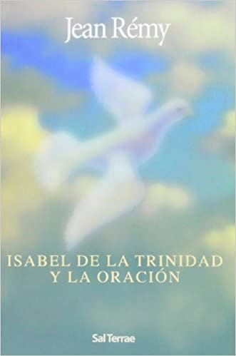 Isabel de la Trinidad y la Oración