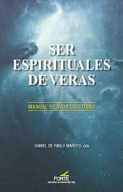 Ser espirituales de veras