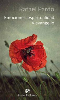 Emociones, espiritualidad y evangelio