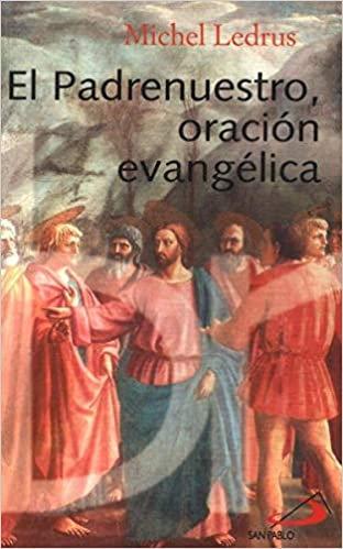 El padrenuestro, oración evangélica