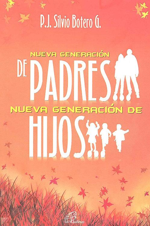 Nueva generación de Padres