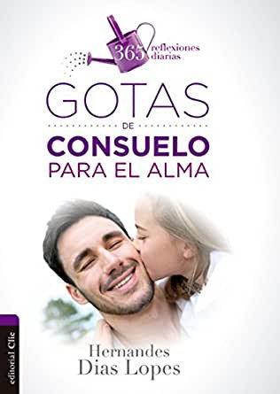 GOTAS DE CONSUELO PARA EL ALMA