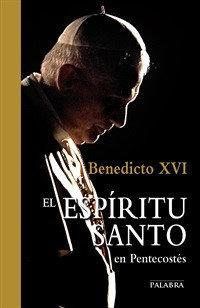 El Espíritu Santo Benedicto XVI
