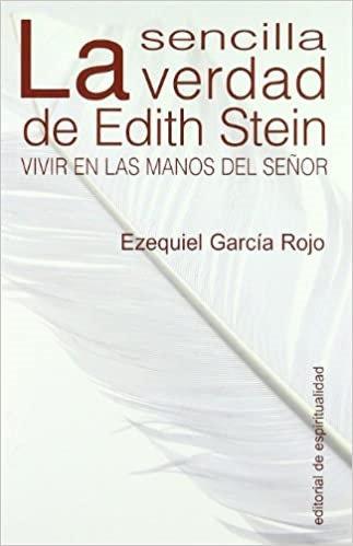 La sencilla verdad de Edith Stein