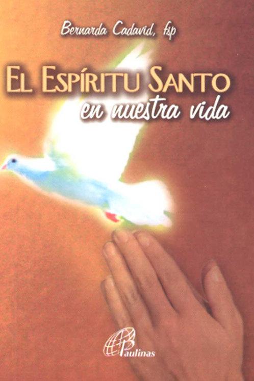 El Espíritu Santo en nuestra vida