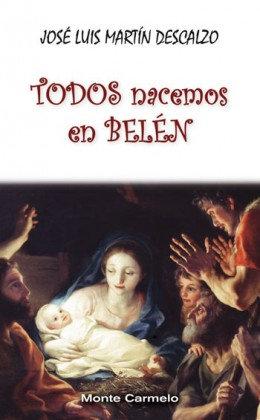Todos nacemos en Belén