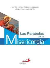 Las parábolas de la Misericordia