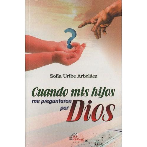 Cuando mis hijos me preguntaron por Dios