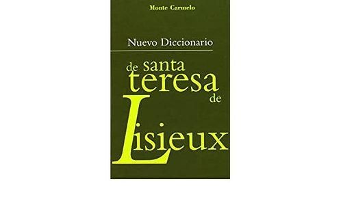 Nuevo Diccionario de Santa Teresa de Lisieux