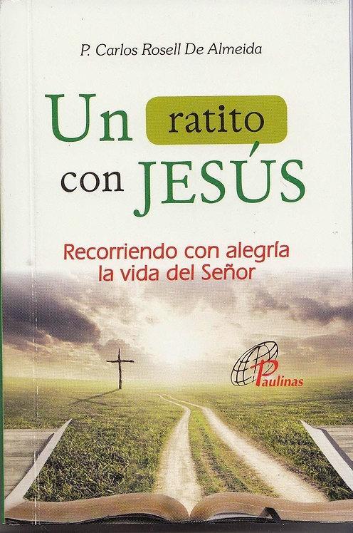 Un ratito con Jesús