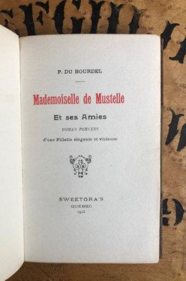 Du Bourdel, P. [Erotica] Mademoiselle de Mustelle.