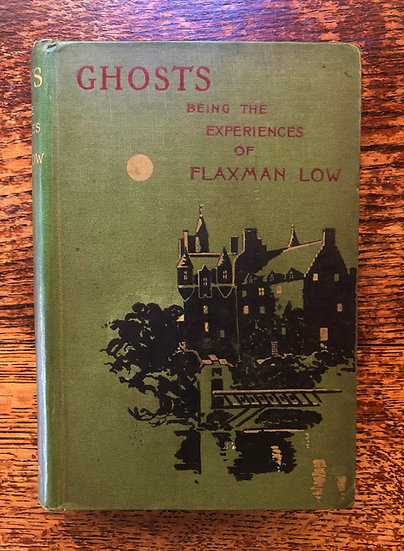"""Ghosts"" Being The Experiences of Flaxman Low."