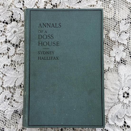 Hallifax, Sydney. Annals of a Doss House.