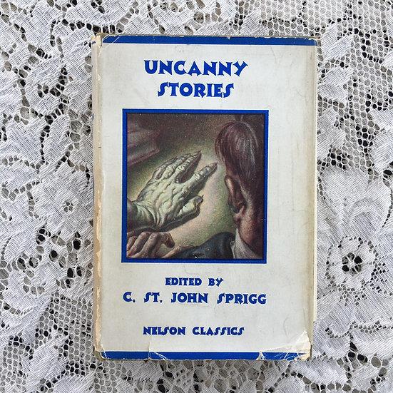 Sprigg, C. St. John [Ed.]. Uncanny Stories.