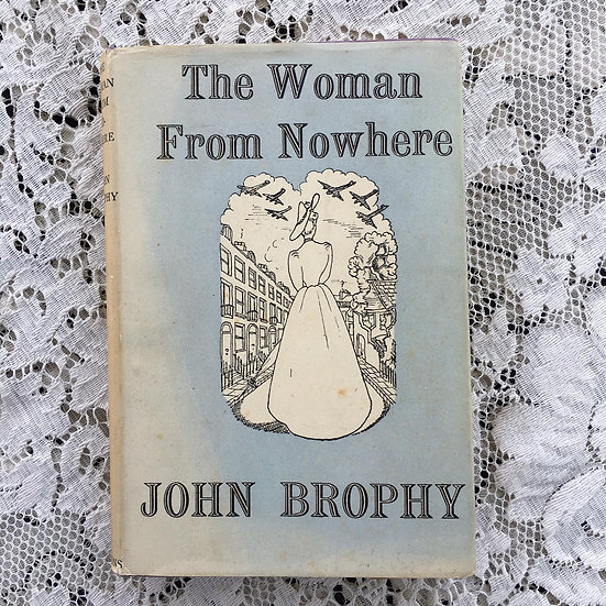 Brophy, John. The Woman From Nowhere.