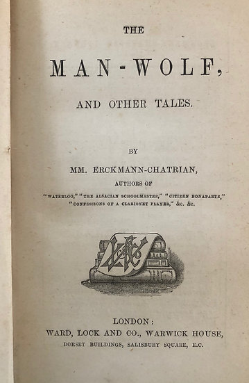 Erckmann-Chatrian [Emile and Alexandre]. The Man-Wolf.