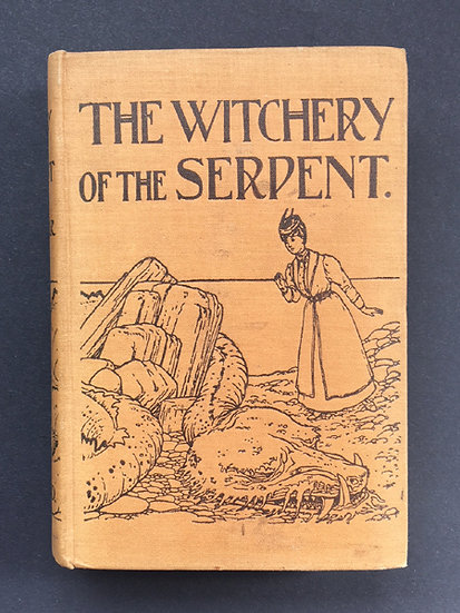 Barr, James. The Witchery of The Serpent.  London: Gay & Bird, 1907.