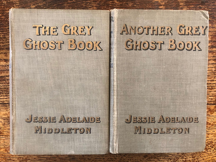 Middleton, Jessie Adelaide. The Grey Ghost Book [with] Another Grey Ghost Book