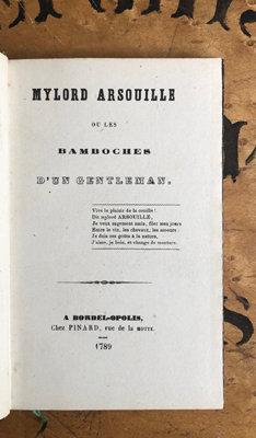Anon.. [Erotica]Mylord Arsouille, Ou Les bamboches D'un Gentleman..  Bordelopoli