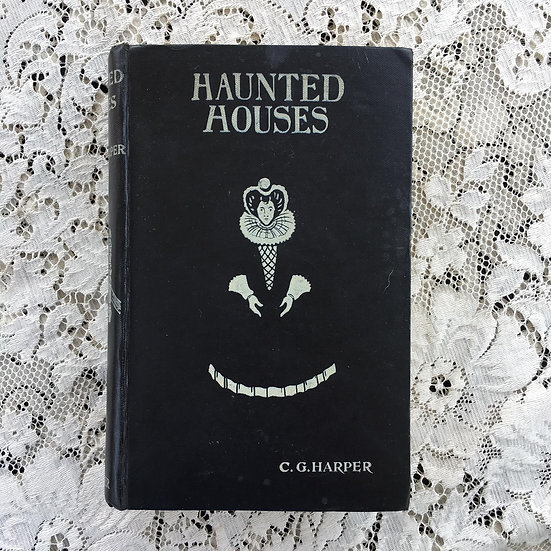 Harper, C. G. Haunted Houses; Tales of the Supernatural...