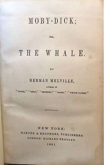 Melville, Herman. Moby-Dick; or, The Whale. New York, Harper & Brothers. 1851.