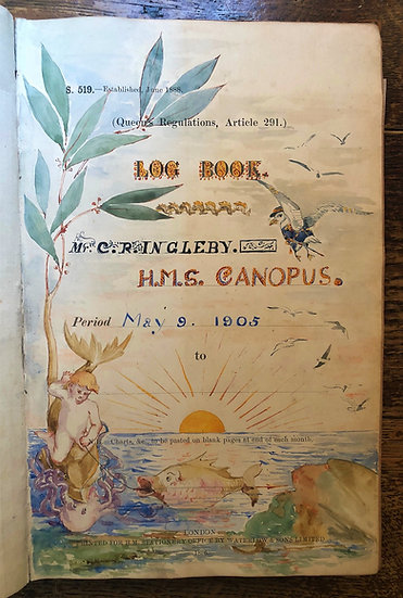 "Ingleby, C.R. Royal Navy. Log Book: Period May 9th 1905- HMS ""Canopus"" etc."