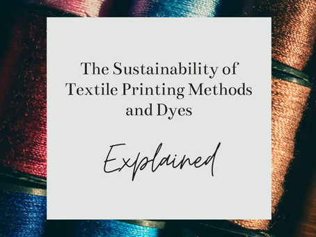Textile Printing Methods and Dye Types Explained