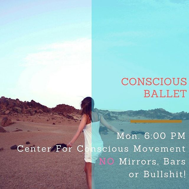 Conscious Ballet- Tonight at 6_00 PM