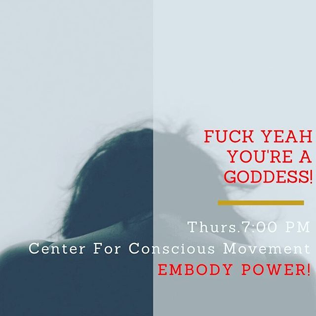 •FUCK YEAH YOU ARE A GODDESS!(Candlelit) Thursday 7-8pm